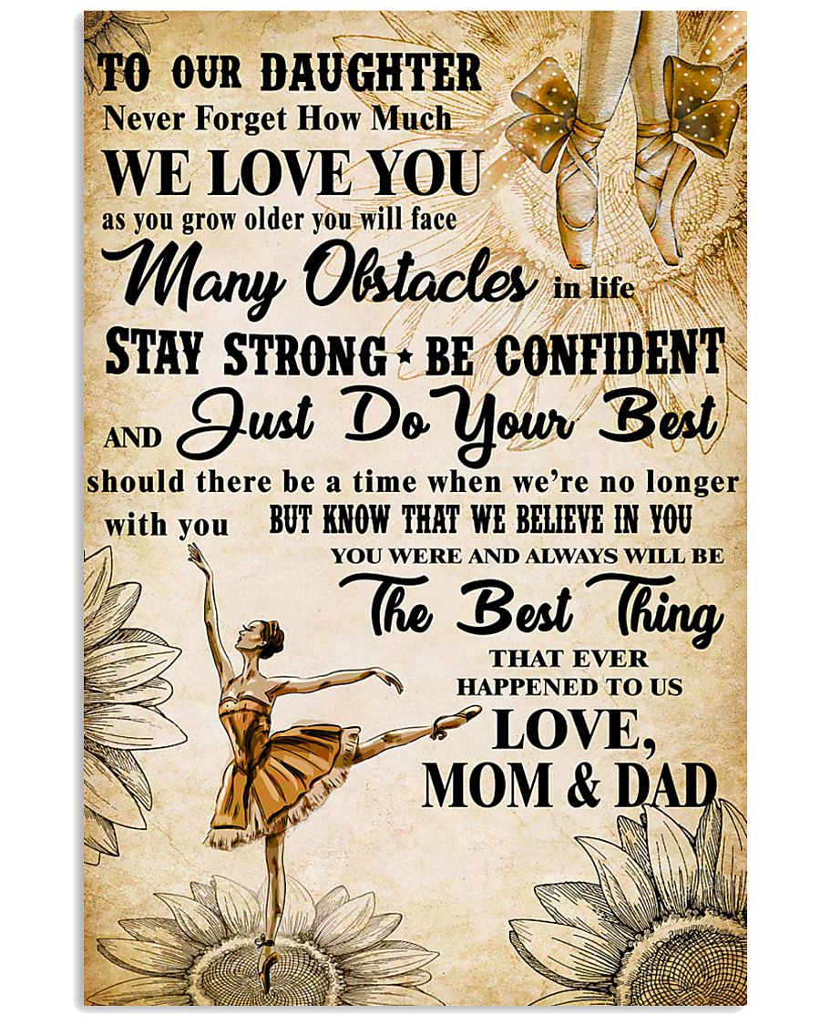 3 TO OUT DAUGHTER - WE LOVE YOU- Dance 11x17 Poster