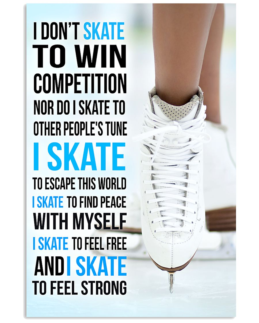 I DON'T SKATE TO WIN COMPETITION  11x17 Poster