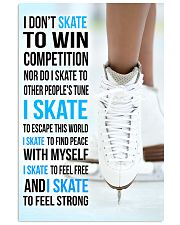 I DON'T SKATE TO WIN COMPETITION  11x17 Poster front