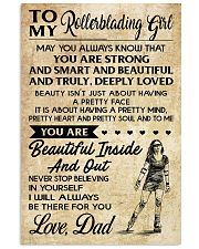 TO MY Rollerblading GIRL- DAD 16x24 Poster front