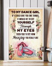 TO MY DANCE GIRL - YOU REALLY ARE 16x24 Poster lifestyle-poster-4