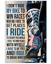 4- I DON'T RIDE MY BIKE TO WIN RACES - KD 11x17 Poster front