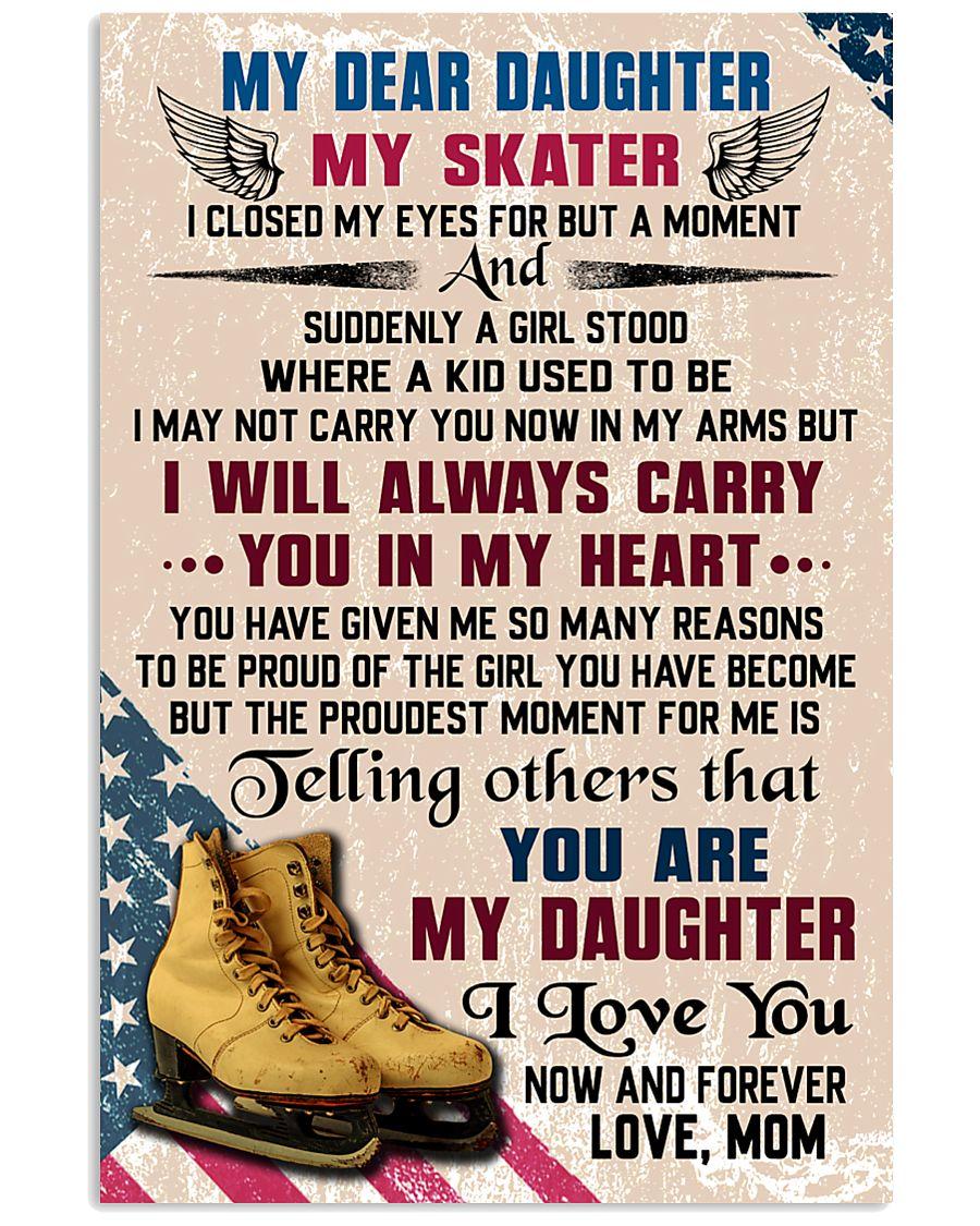 MY DEAR DAUGHTER - Skating 16x24 Poster