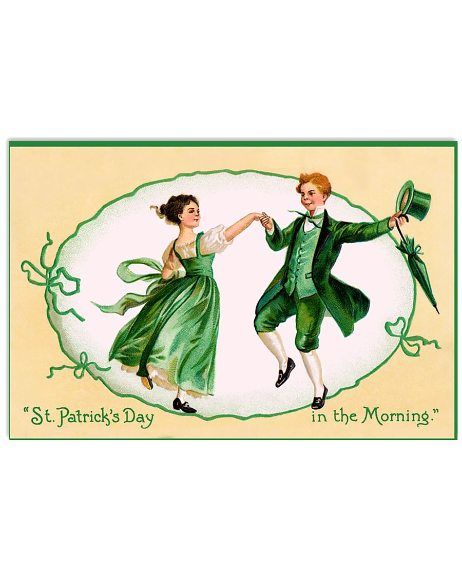 St patricks day in the morning poster 17x11 Poster
