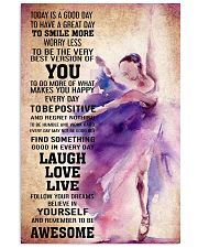 DANCE- TODAY IS A GOOD DAY POSTER 11x17 Poster front