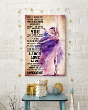 DANCE- TODAY IS A GOOD DAY POSTER 11x17 Poster lifestyle-holiday-poster-3