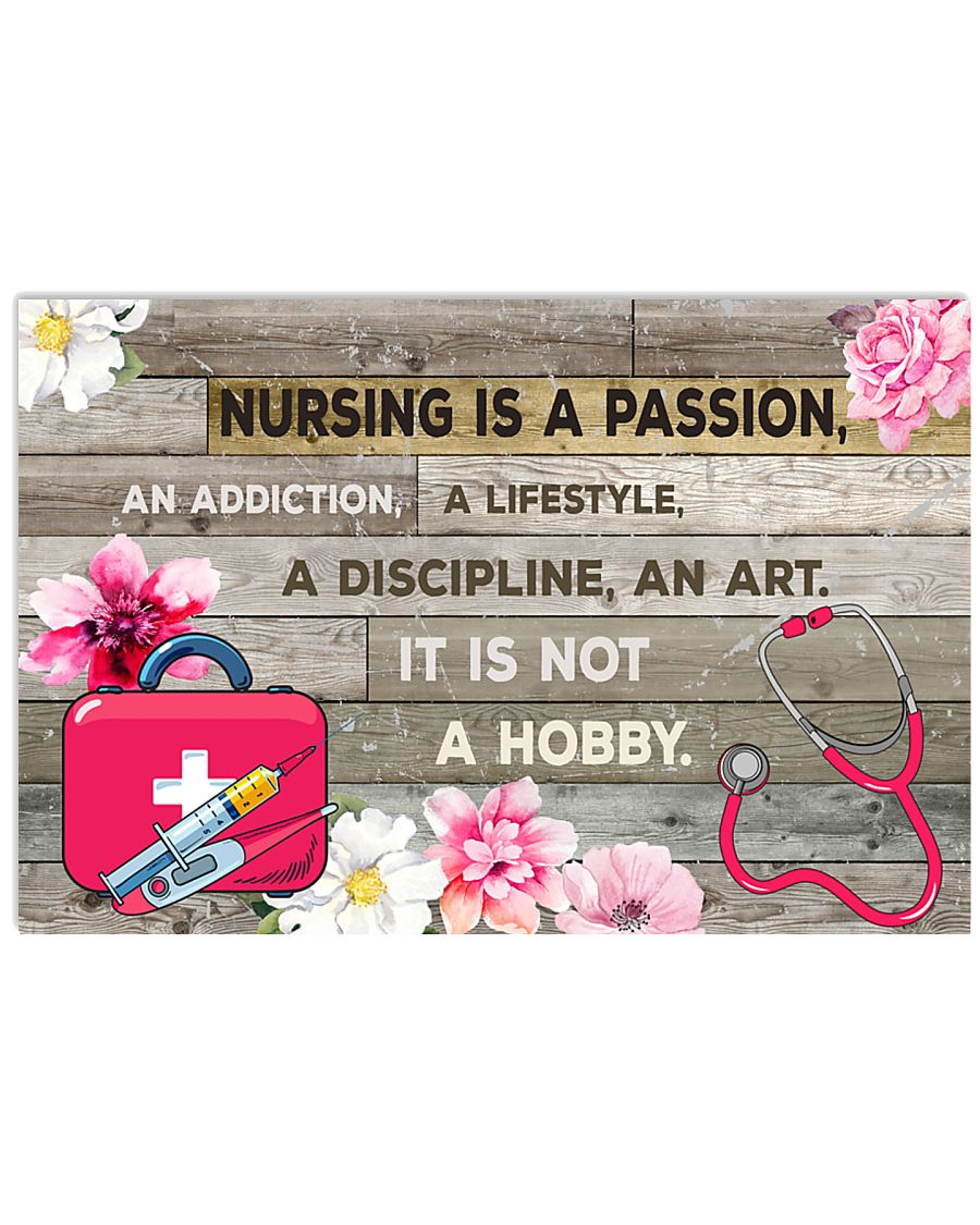 NURSING IS PASSION POSTER 17x11 Poster