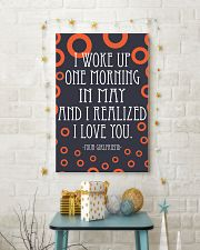 May- I WOKE UP ONE MORNING 16x24 Poster lifestyle-holiday-poster-3
