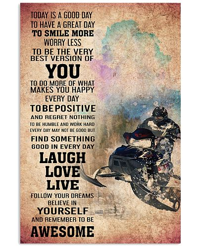 SNOWMOBILE - TODAY IS A GOOD DAY POSTER
