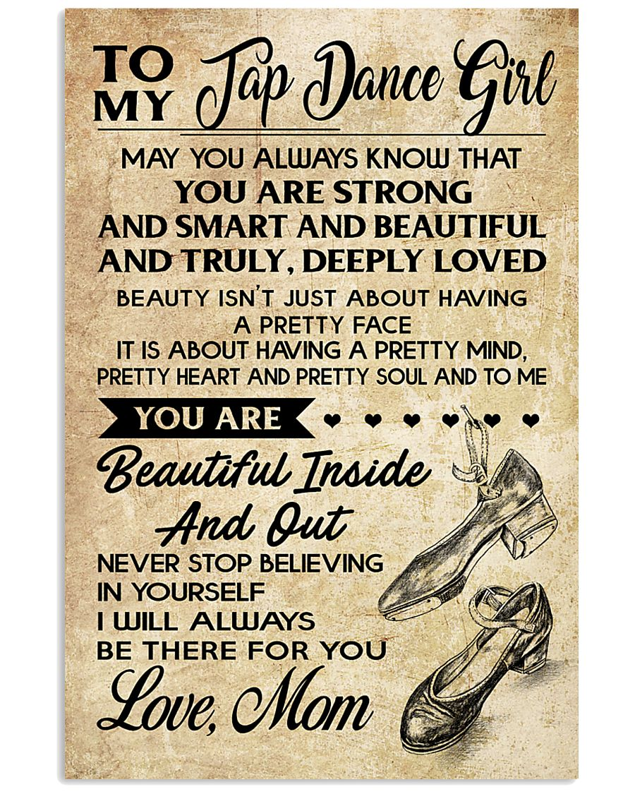 TO MY TAP DANCE GIRL 16x24 Poster