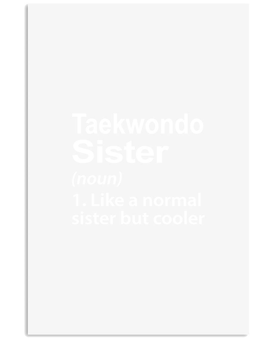 TAEKWONDO SISTER LIKE A NORMAL 11x17 Poster