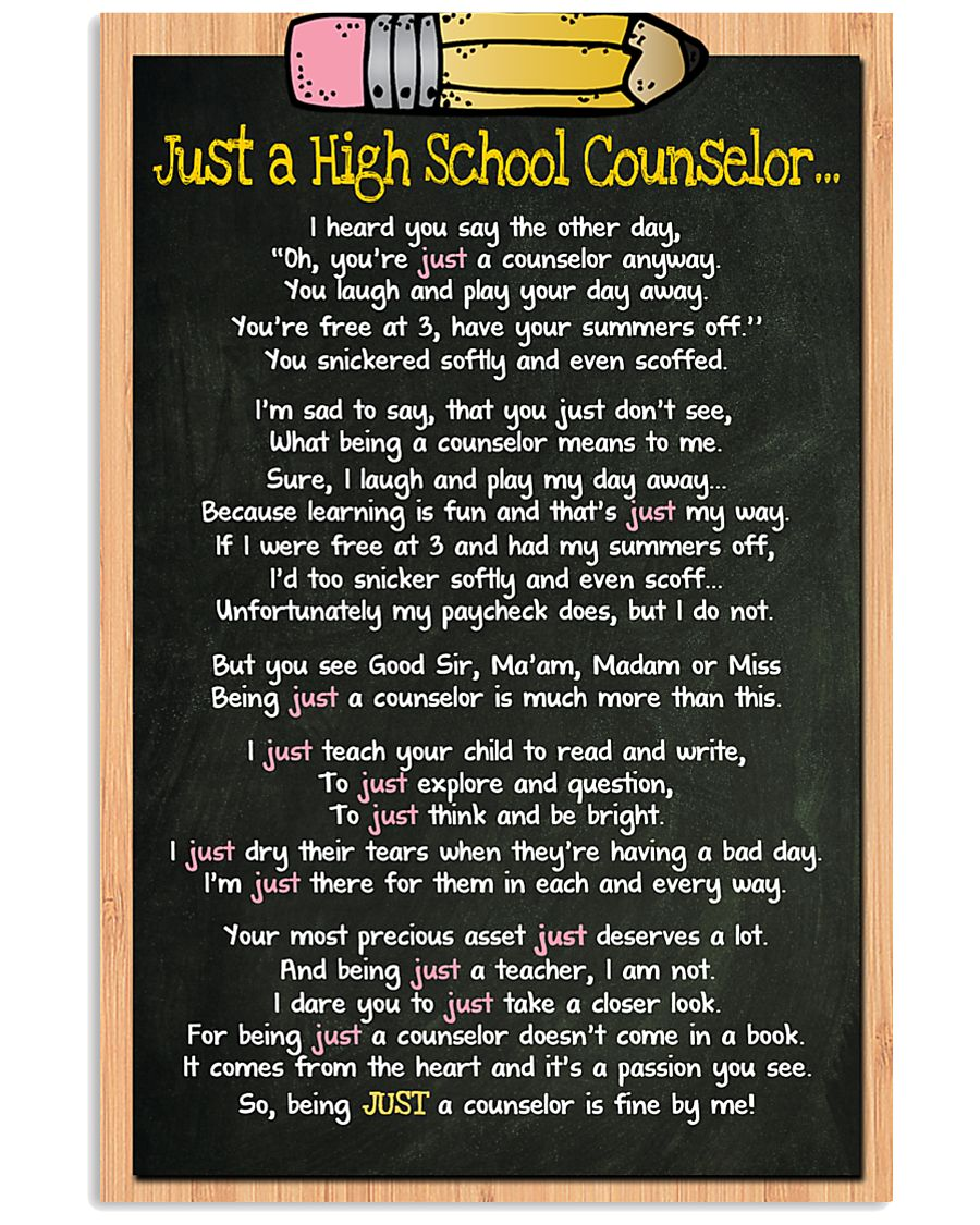 3 JUST A high school counselor kd POSTER 11x17 Poster