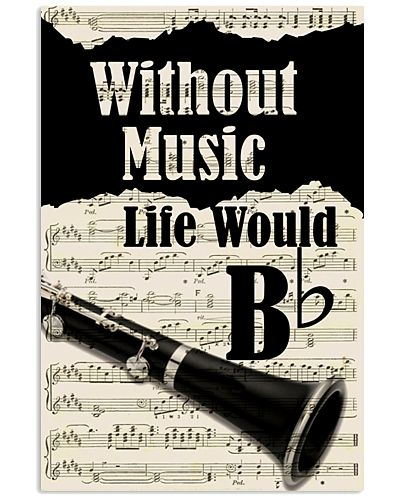 WITHOUT MUSIC LIFE WOULD - CLARINET POSTER
