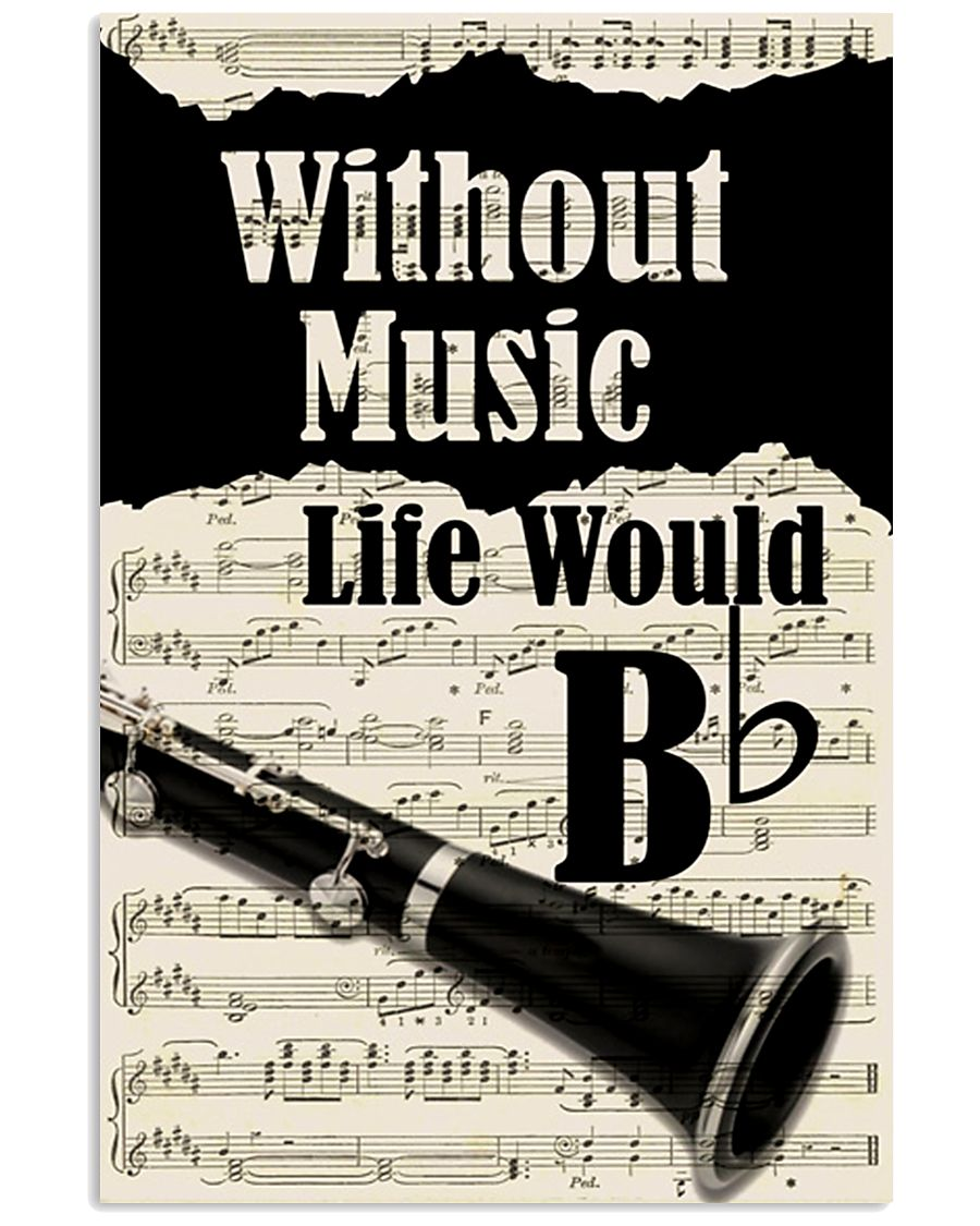 WITHOUT MUSIC LIFE WOULD - CLARINET POSTER 11x17 Poster