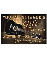 YOU TALENT IS GOD'S GIFT TO YOU GUITAR POSTER  LQT 36x24 Poster front