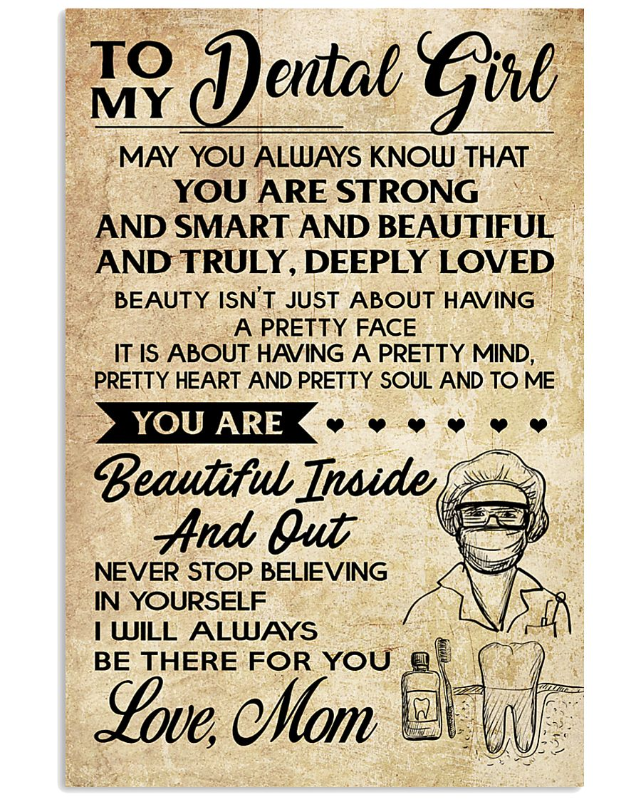 TO MY DENTAL GIRL - MOM 16x24 Poster