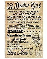 TO MY DENTAL GIRL - MOM 16x24 Poster front