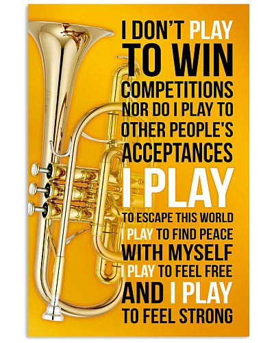CORNET - I DON'T PLAY TO WIN COMPETITIONS