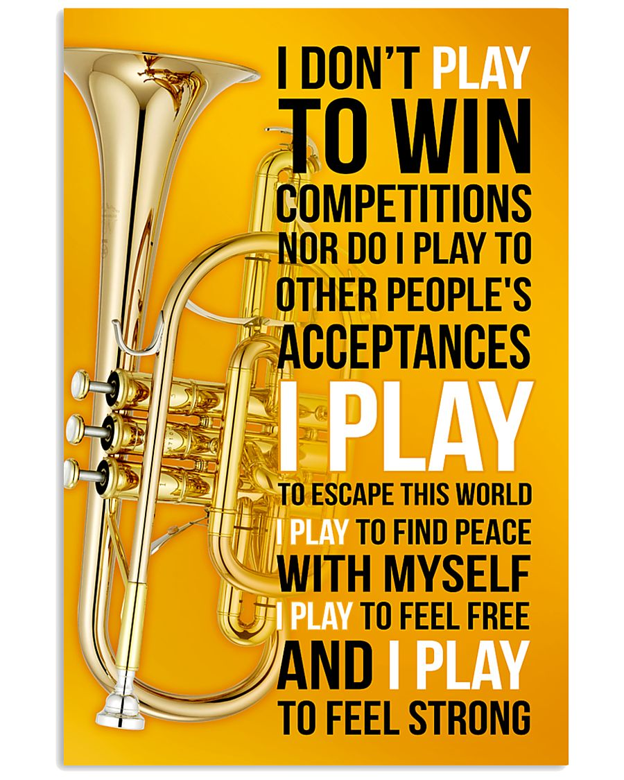 CORNET - I DON'T PLAY TO WIN COMPETITIONS 11x17 Poster