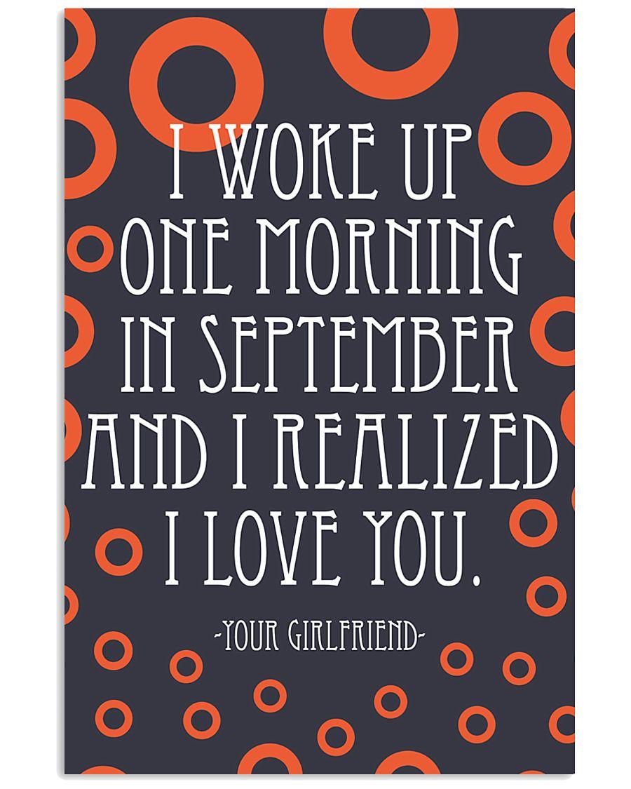 September- I WOKE UP ONE MORNING 16x24 Poster