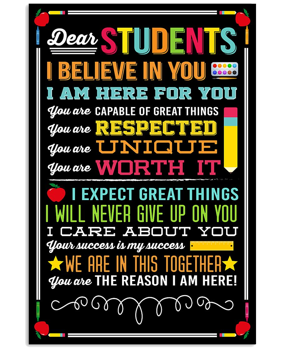 DEAR STUDENTS I BELIEVE IN YOU POSTER 01 11x17 Poster