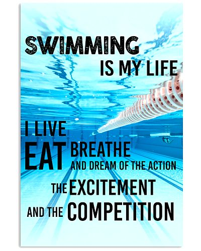 SWIMMING IS MY LIFE POSTER