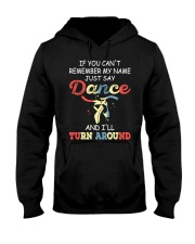 IF YOU CAN'T REMEMBER DANCE Hooded Sweatshirt thumbnail