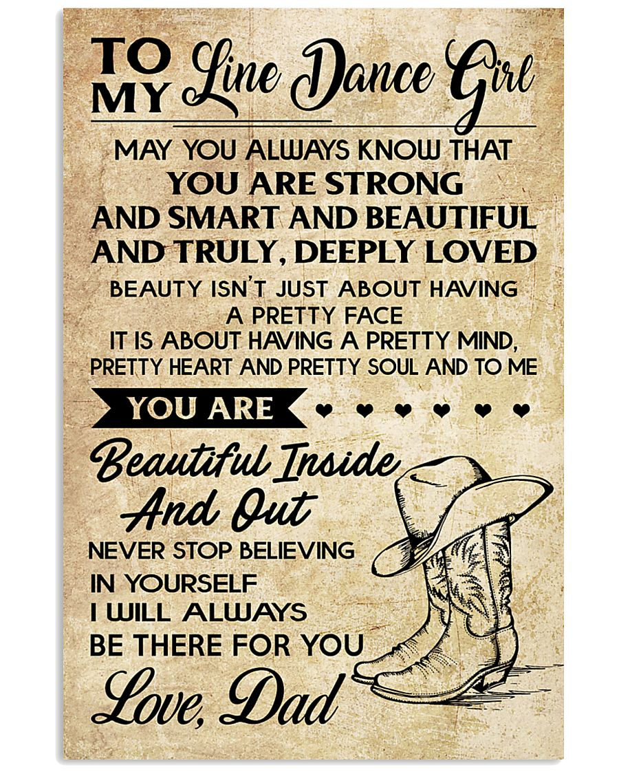TO MY LINE DANCE GIRL - DAD 16x24 Poster