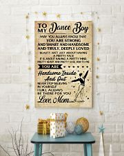TO MY Dance Boy - Mom 16x24 Poster lifestyle-holiday-poster-3