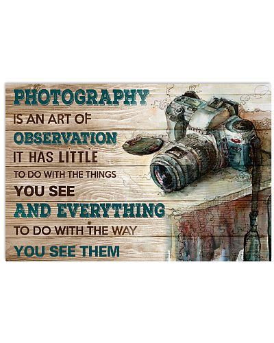 Photography Is An Art Poster