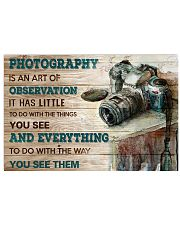 Photography Is An Art Poster 17x11 Poster front