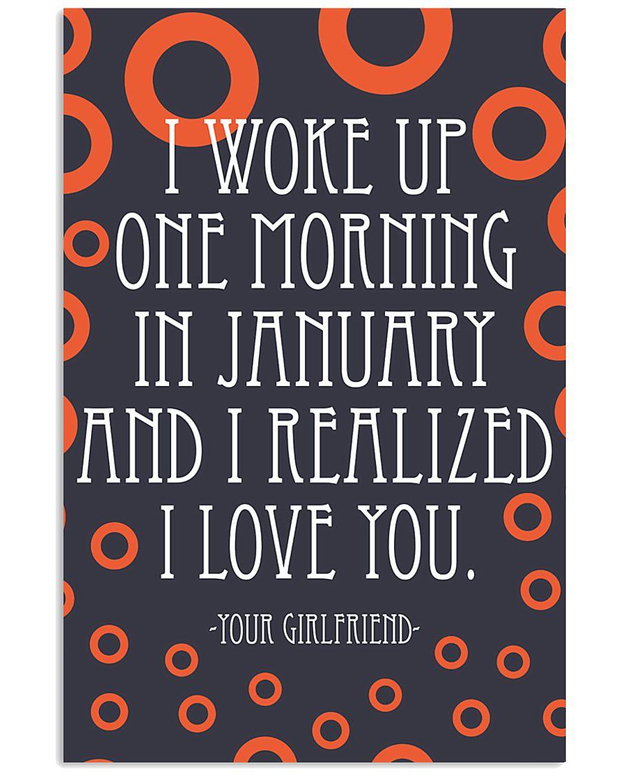 January- I WOKE UP ONE MORNING 16x24 Poster