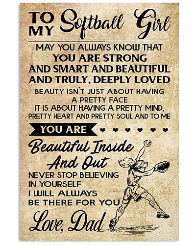 TO MY SOFTBALL GIRL - DAD