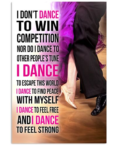 1- I DON'T DANCE TO WIN COMPETITION