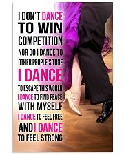 1- I DON'T DANCE TO WIN COMPETITION  11x17 Poster front
