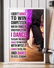 1- I DON'T DANCE TO WIN COMPETITION  11x17 Poster lifestyle-poster-4