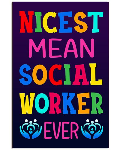 2 Social Worker - Nicest Mean - Poster