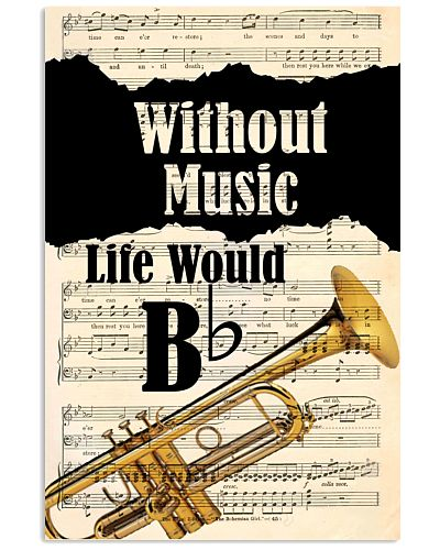 WITHOUT MUSIC LIFE WOULD - TRUMPET POSTER