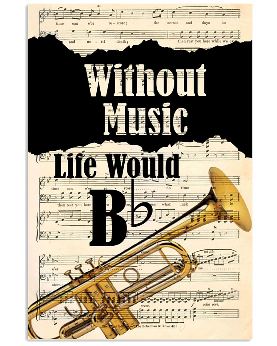 WITHOUT MUSIC LIFE WOULD - TRUMPET POSTER 11x17 Poster