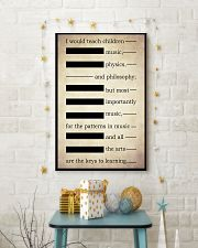 I WOULD TEACH CHILDREN MUSIC PHYSICS AND PHILOSOPH 16x24 Poster lifestyle-holiday-poster-3
