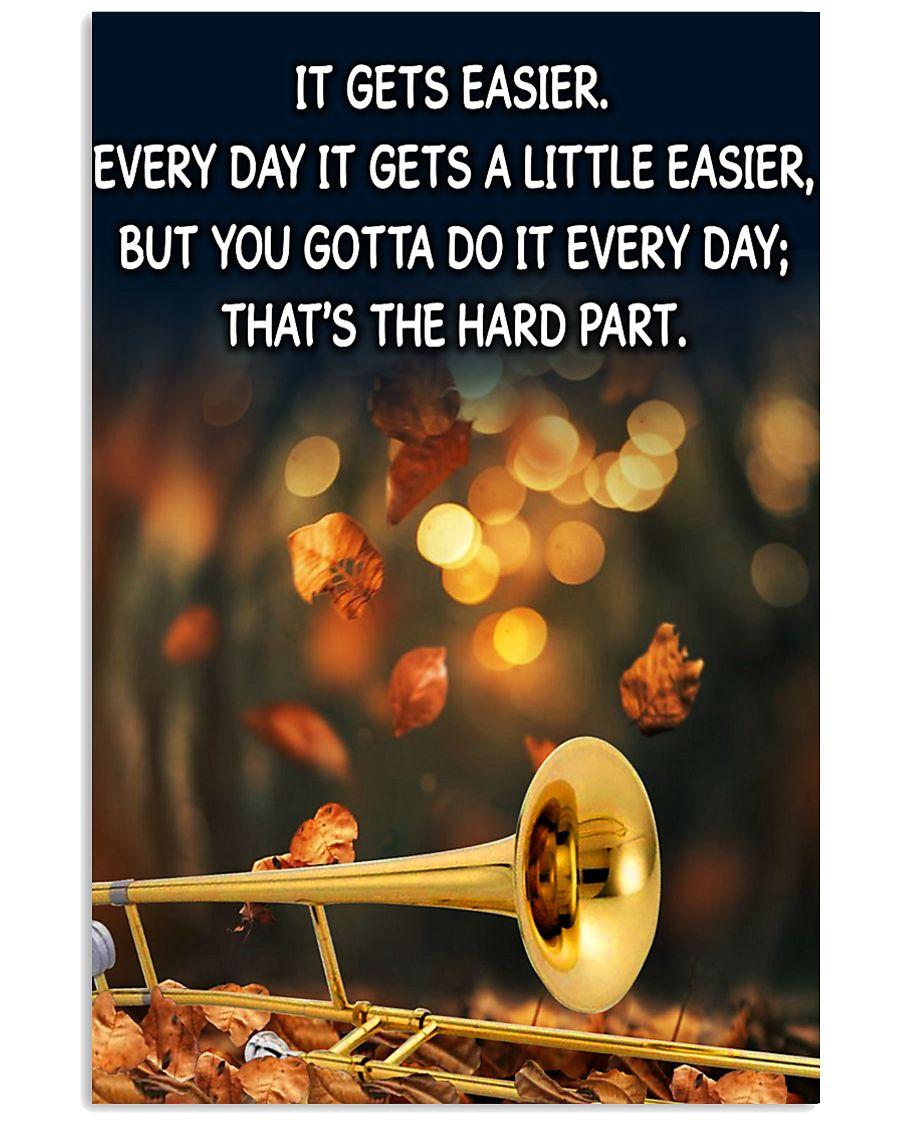 Trombone It Gets Easier Poster 11x17 Poster