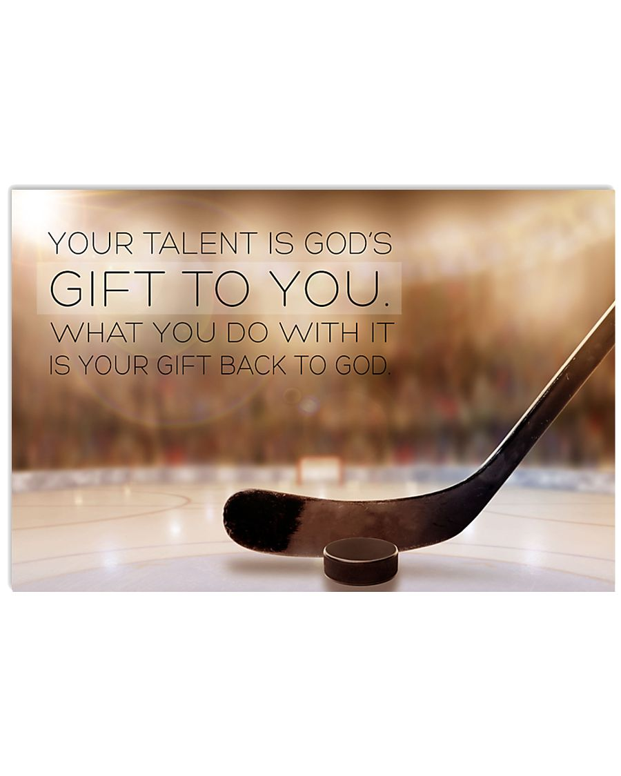 hockey- your talent is god's poster LQT 17x11 Poster