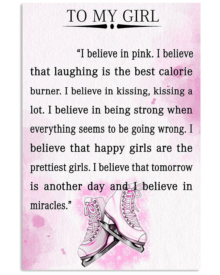 SKATING- I BELIEVE IN PINK 16x24 Poster
