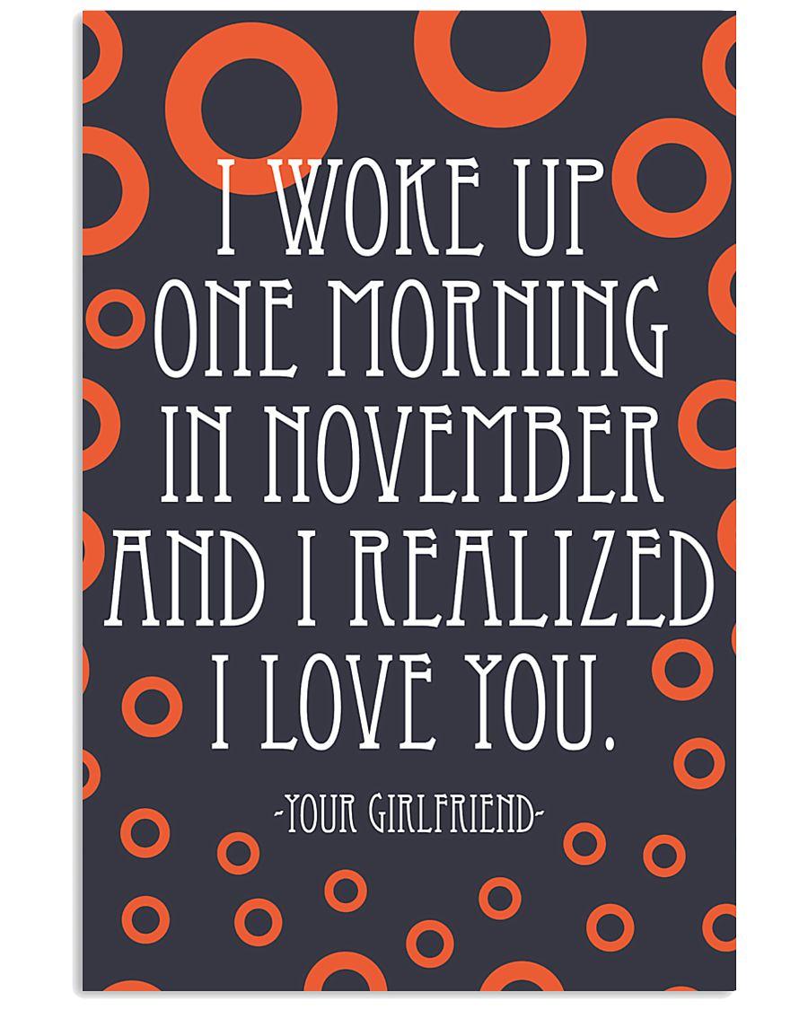 NOVEMBER- I WOKE UP ONE MORNING 16x24 Poster