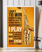 26- SAXOPHONE - I DON'T PLAY TO WIN COMPETITIONS K 11x17 Poster lifestyle-poster-4