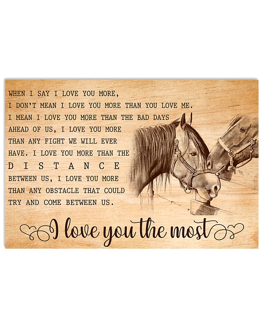 HORSE - I LOVE YOU THE MOST 17x11 Poster