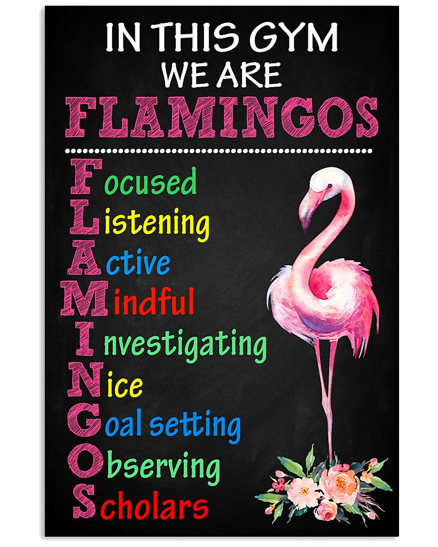 1 IN THIS GYM WE ARE FLAMINGOS 11x17 Poster