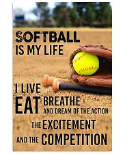 SOFTBALL IS MY LIFE POSTER 24x36 Poster front