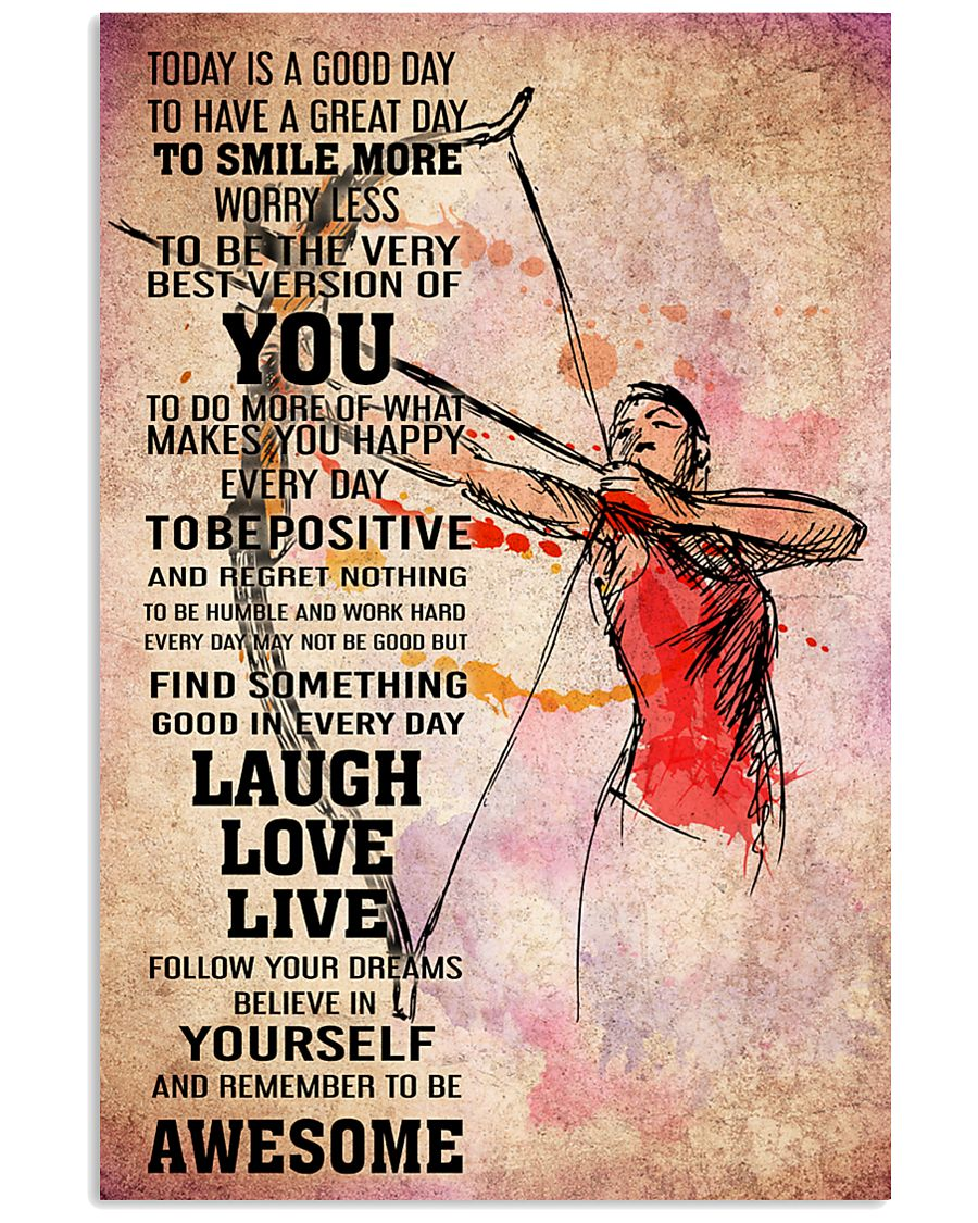 Archery - TODAY IS A GOOD DAY POSTER 16x24 Poster