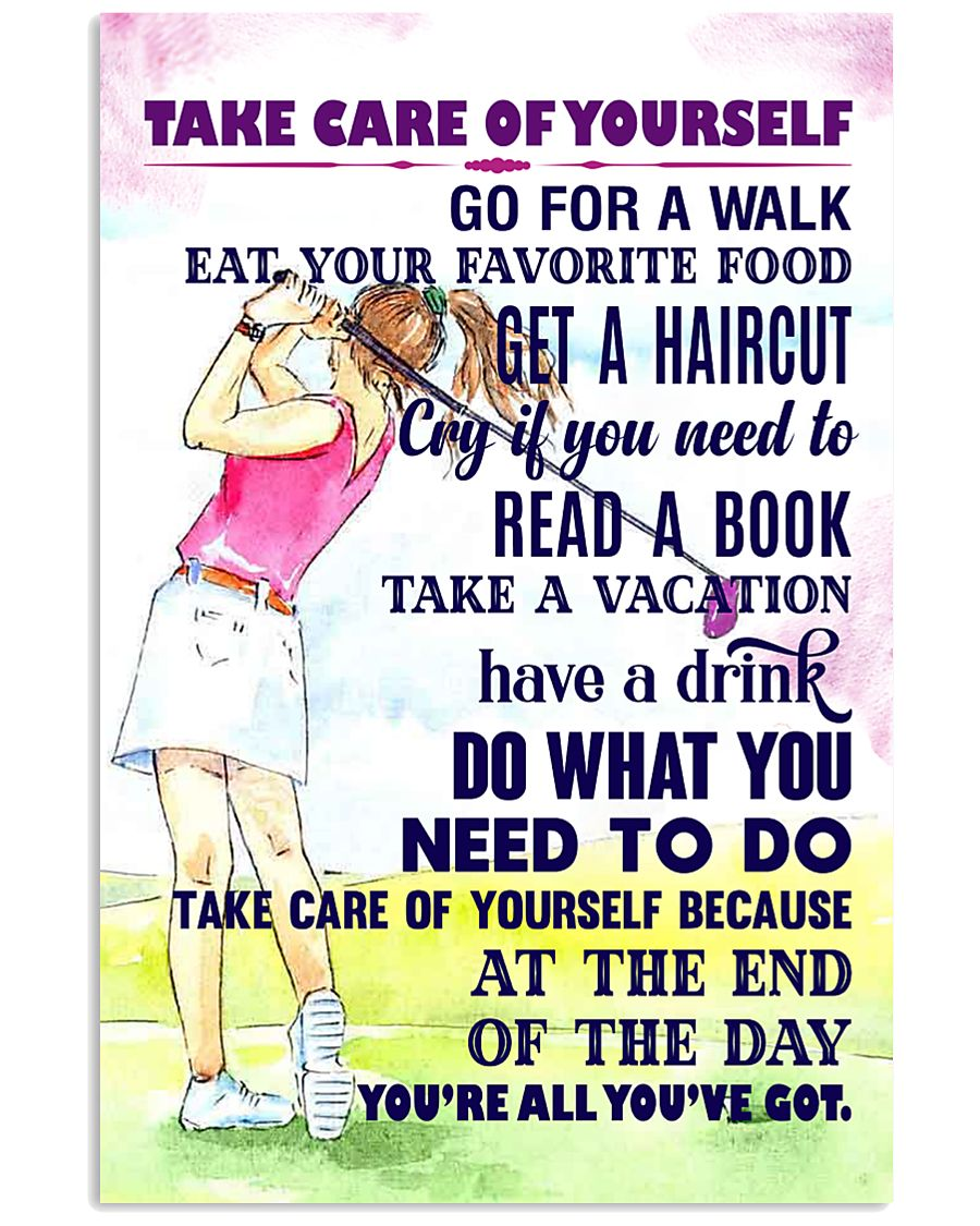 1 - Take care of yourself - GOLF 11x17 Poster